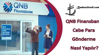 QNB Finansbank Cebe Para Gönderme Nasıl Yapılır?