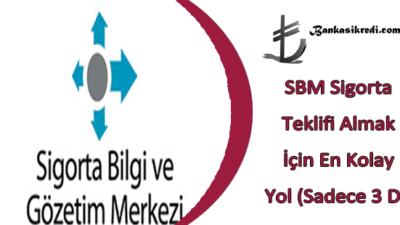 SBM Sigorta Teklifi Almak İçin En Kolay Yol (Sadece 3 Dk)