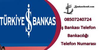 işbankası telefon iletişim