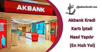 akbank kredi kartı iptali