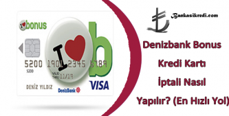 denizbank bonus kart iptali