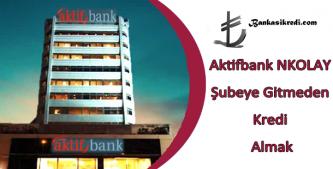 aktifbank online kredi