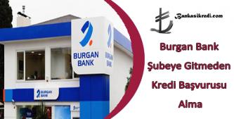burgan bank online kredi