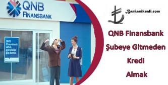 finansbank şubeye gitmeden online kredi
