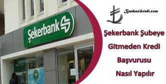 şekerbank online kredi