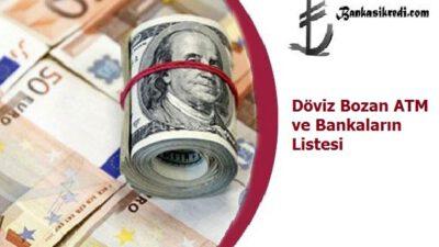 Döviz Bozan ATM ve Bankaların Listesi