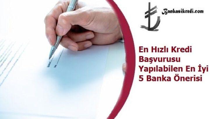 En Hızlı Kredi Başvurusu Yapılabilen En İyi 5 Banka Önerisi
