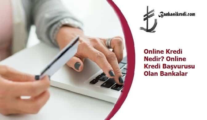 online kredi veren bankalar