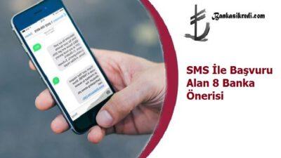 SMS İle Başvuru Alan 8 Banka Önerisi