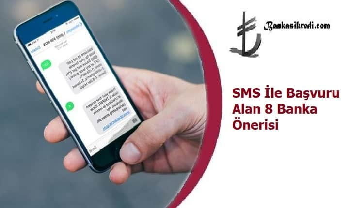 sms ile kredi veren bankalar